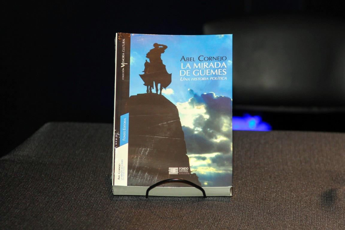 """Album de Fotos: Presentación del libro """"La Mirada de Güemes. Una historia política""""."""