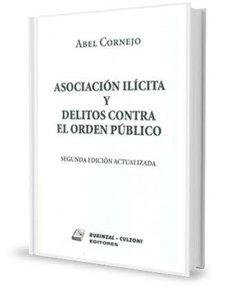 Foto: Asociación Ilícita y Delitos contra el orden Público